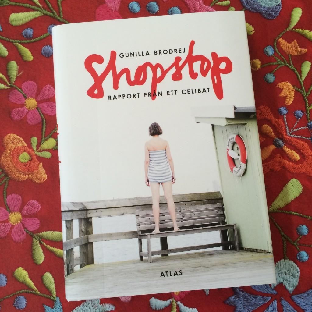 Shopstop: rapport från ett celibat av Gunilla Brodrej