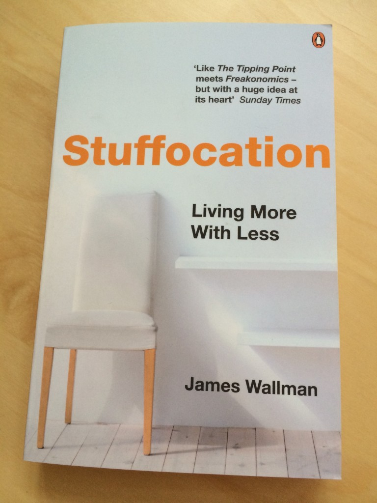 Stuffocation av James Wallman - i väntan på läsning.